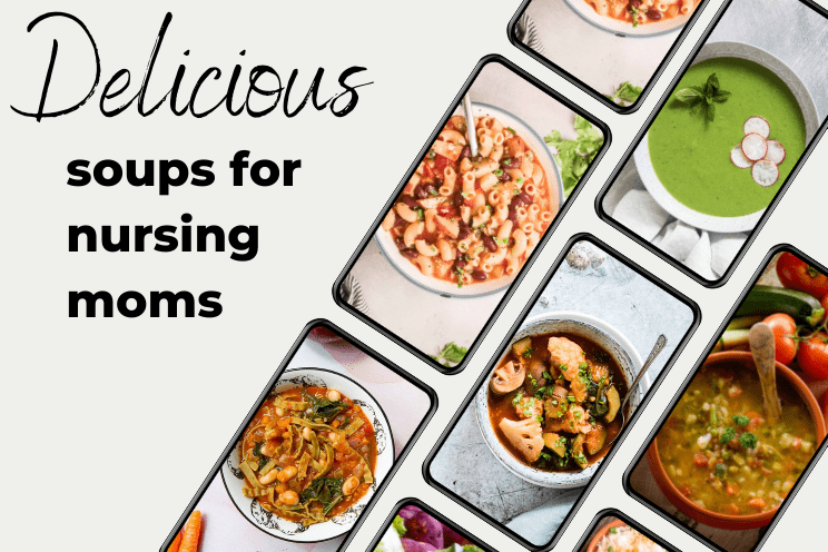 soups for breastfeeding moms